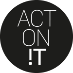 Act on it